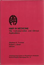 #14 NMR in Medicine: The Instrumentation and Clinical Applications