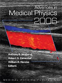 Advances in Medical Physics: 2006