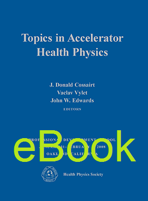 Topics in Accelerator Health Physics, eBook