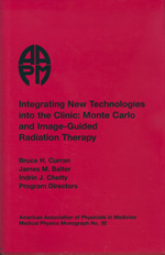 #32 Integrating New Technologies into the Clinic: Monte Carlo and Image-Guided Radiation Therapy (CD-ROM Version)