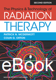The Physics & Technology of Radiation Therapy, 2nd Edition, eBook
