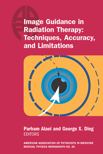 #39 Image Guidance in Radiation Therapy: Techniques, Accuracy, and Limitations, 2018 Summer School