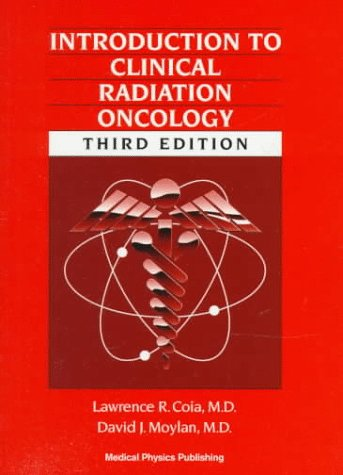 Introduction to Clinical Radiation Oncology