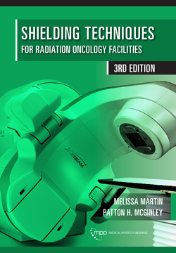 Shielding Techniques for Radiation Oncology Facilities, 3rd Edition