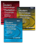 The Modern Technology of Radiation Oncology 3 Volume Set