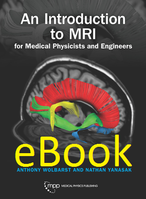 An Introduction to MRI for Medical Physicists and Engineers